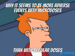 Why it seems to be more adverse events with microdoses than with regular doses
