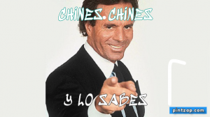 Chines chines Y lo sabes