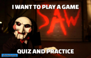 I want to play a game Quiz and practice