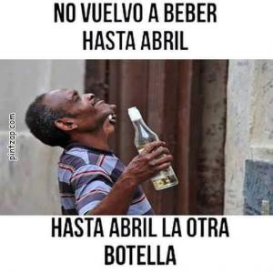 No vuelvo a beber hasta abril