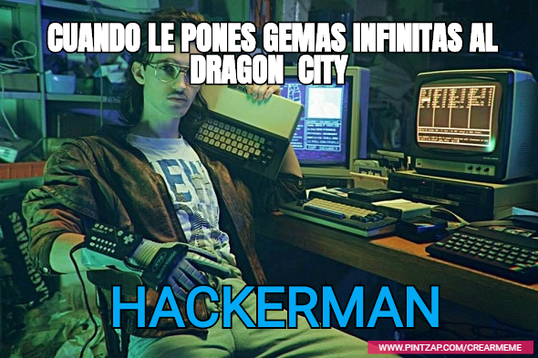 cuando le pones gemas infinitas al dragon city hackerman
